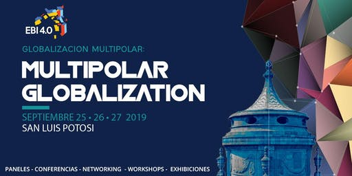 EBI 4.0  GLOBALIZACION MULTIPOLAR (Día uno)