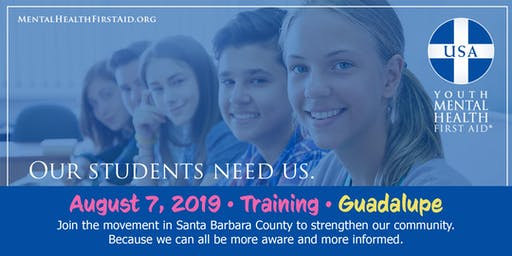 AUG 7 Youth Mental Health First Aid for GUADALUPE SCHOOL DISTRICT STAFF