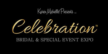 CELEBRATION EXPO - Bridal & Special Events tickets