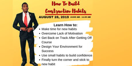 How to Build Constructive Habits tickets