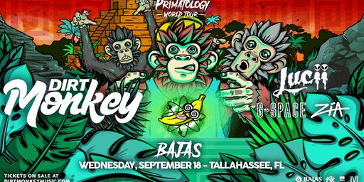 Dirt Monkey - Primatology World Tour at Bajas
