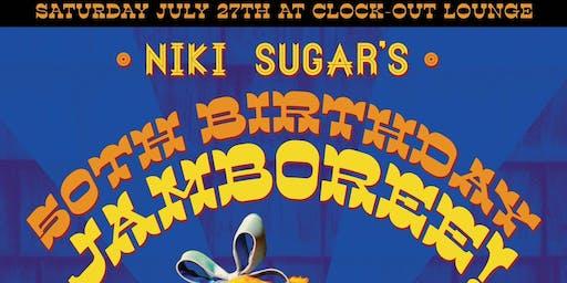 Niki Sugar's Bday Jamboree!
