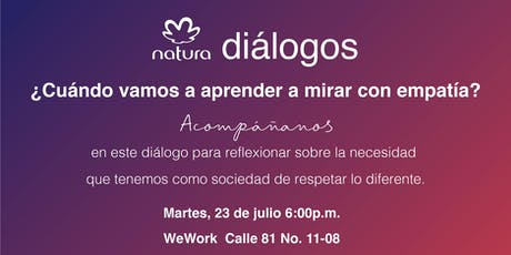 Diálogos Natura - Diversidad e Inclusión tickets