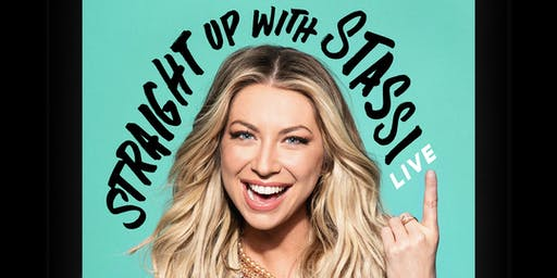 Straight Up with Stassi Live