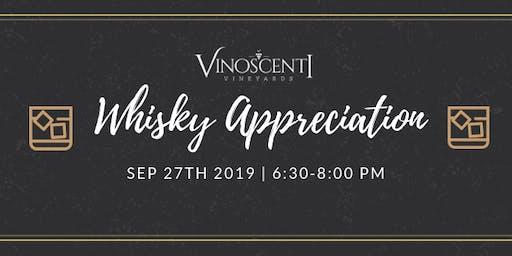 (SEP) Whiskey Appreciation at Vinoscenti Vineyards