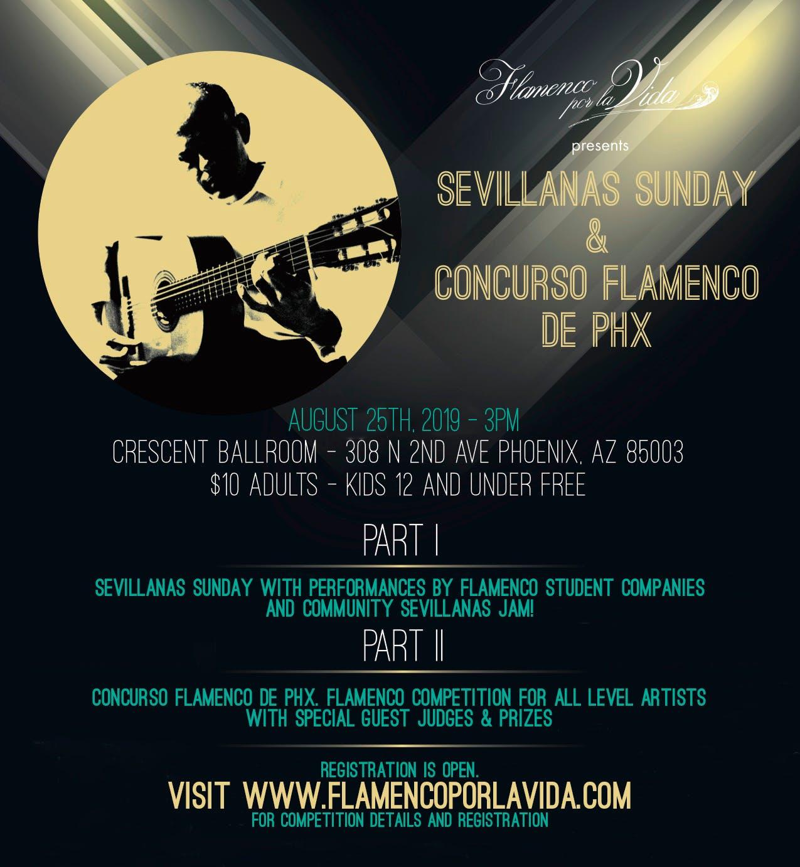 SEVILLANAS SUNDAY & CONCURSO FLAMENCO DE PHX