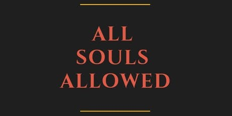 All Souls Allowed tickets
