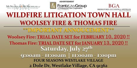 Wildfire Litigation Town Hall: Woolsey Fire and Thomas Fire. TRIAL DATES ARE SET!!! tickets