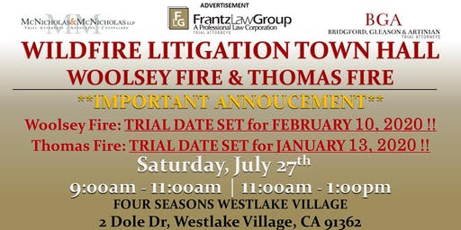 Wildfire Litigation Town Hall: Woolsey Fire and Thomas Fire. TRIAL DATES ARE SET!!!
