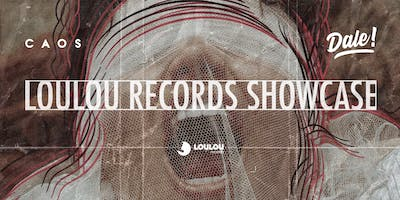 CAOS apresenta LouLou Records Showcase