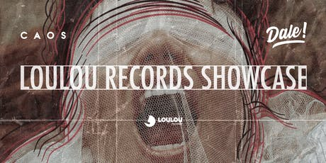 CAOS apresenta LouLou Records Showcase ingressos