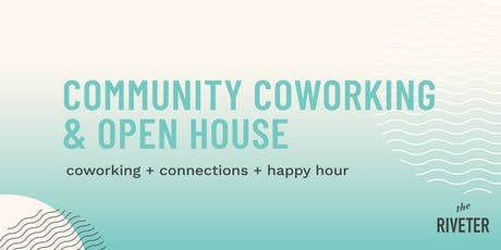 Community Coworking and Open House at The Riveter Denver tickets