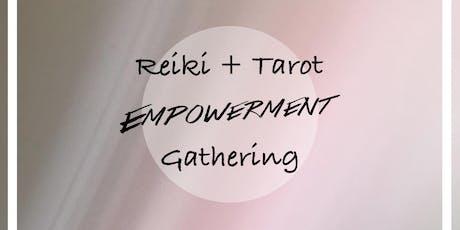Reiki Healing + Tarot Reading Empowerment Gathering tickets