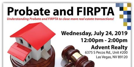 UNDERSTANDING PROBATE AND FIRPTA TO CLOSE MORE DEALS tickets