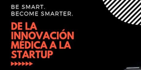 De la Innovación Médica a la StartUp entradas