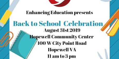 Enhancing Education Back To School Celebration tickets