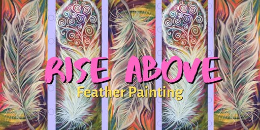 Rise Above Feather Painting