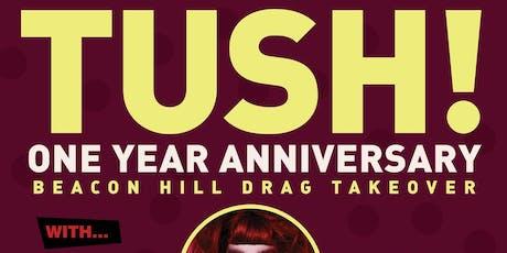 Tush! tickets