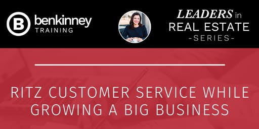 Build a Big Business using Ritz Customer Service with Brady Sandahl and Brindley Tucker