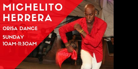 Orisa/AfroCuban Dance w/Michelito Herrera tickets