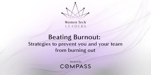 Beating Burnout: Strategies to prevent you and your team from burning out