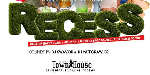 RECESS! The Friday After Work Happy Hour!