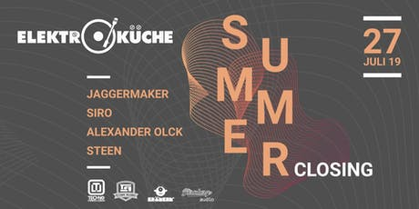 Elektroküche Summer Closing 2019 Tickets