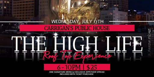 The HIGH LIFE... Rooftop Experience