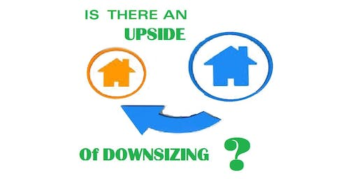 Learn the UPSIDE of Downsizing - Brunch
