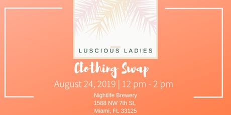 Luscious Ladies Clothing Swap tickets