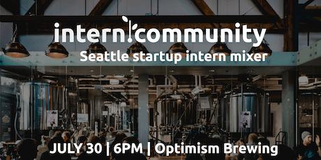 intern.community Seattle startup intern mixer tickets