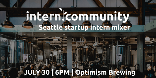 intern.community Seattle startup intern mixer