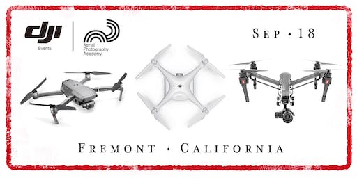 DJI Drone Photo Academy – Fremont / East Bay, CA.