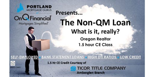 The Non-QM Loan - 1.5 Hour Realtor CE Class