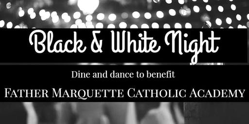 Black & White Night to benefit Father Marquette Catholic Academy