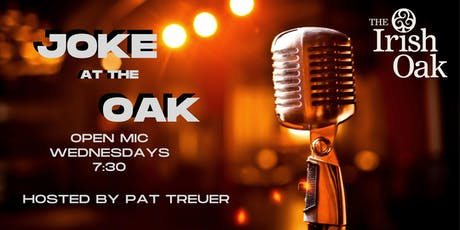 Joke at the Oak Open Mic Stand Up Comedy tickets