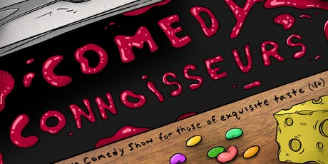 Comedy Connoisseurs: Free & Fancy Standup Comedy! tickets
