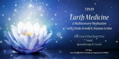 Earth Medicine - MultiSensory Meditation Experience tickets