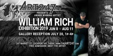 ART247 Presents: WILLIAM RICH | SOLO EXHIBITION - Gallery Reception & Meet the Artist tickets