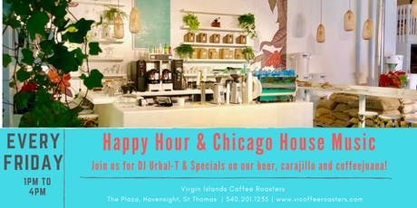 Happy Hour & House Music Fridays tickets