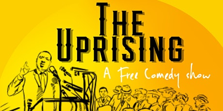 The Uprising Comedy Show tickets