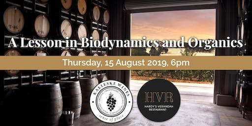 A Lesson in Biodynamics and Organics - Kalleske Wines & Hardy's Verandah