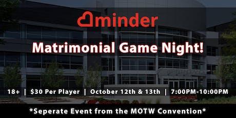 Minder Matrimonial Game Night! tickets