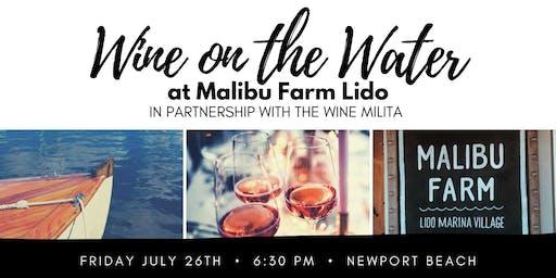 Wine on the Water  @ Malibu Farm Lido