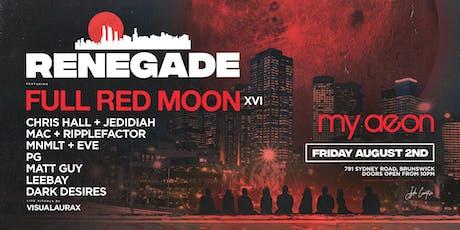 Renegade XVI: Full Red Moon  tickets