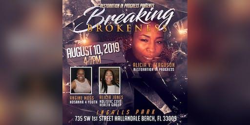 Restoration In Progress Presents Breaking Brokeness