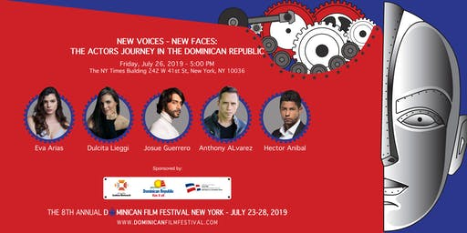 NEW VOICES - NEW FACES:  THE ACTORS JOURNEY IN THE DOMINICAN REPUBLIC