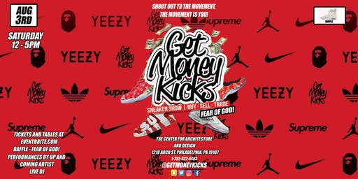 The Get Money Kicks Sneaker Show - Philly