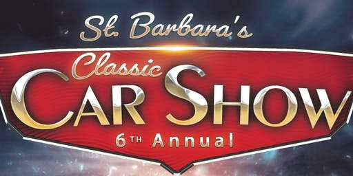 St. Barbara's 6th Annual Classic Car Show