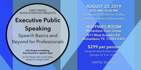 Executive Public Speaking - (Offered by First Friday Book Synopsis Presents) tickets